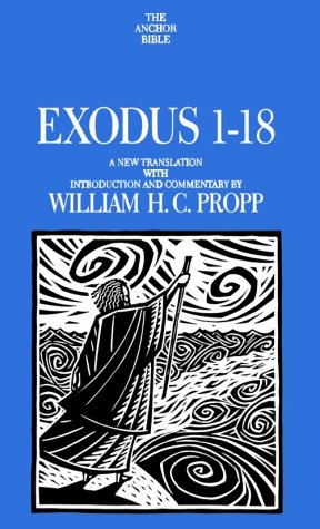 9780385148047: Exodus 1-18: A New Translation with Notes and Comments (Anchor Bible)