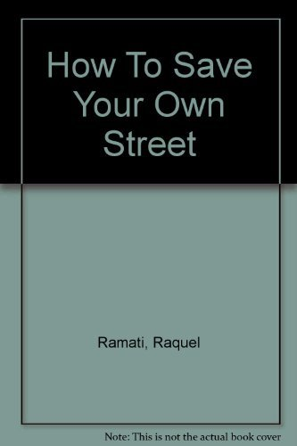 How to save your own street: Ramati, Raquel