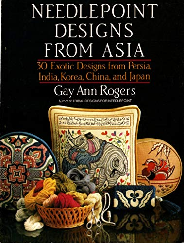 9780385148382: Needlepoint designs from Asia: 30 exotic designs from Persia, India, Korea, China, and Japan