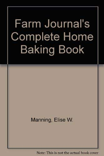 9780385149150: Farm Journal's Complete Home Baking Book