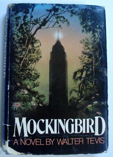 Mockingbird: Tevis, Walter S.