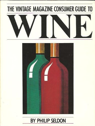 9780385149617: Vintage Magazine Consumer Guide to Wine