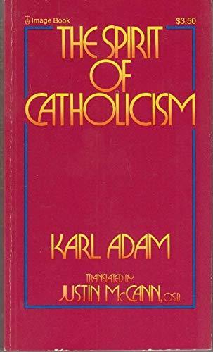 9780385149686: Spirit of Catholicism