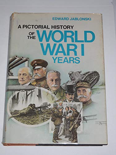 9780385150088: A pictorial history of the World War 1 years