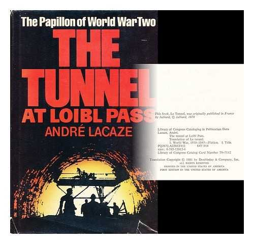 Tunnel at Loibl Pass: Andre Lacaze