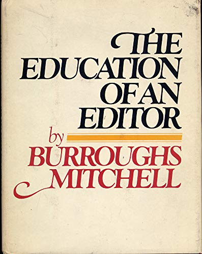 9780385150323: The education of an editor