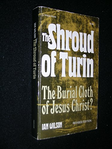 9780385150422: The Shroud of Turin: The Burial Cloth of Jesus Christ?