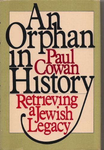 An Orphan in History: Retrieving a Jewish Legacy
