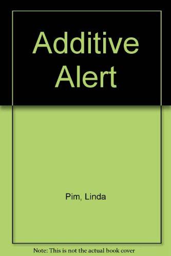 9780385150606: Additive Alert