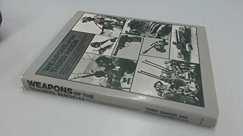 9780385150903: Weapons of the Third Reich: An encyclopedic survey of all small arms, artillery, and special weapons of the German land forces, 1939-1945