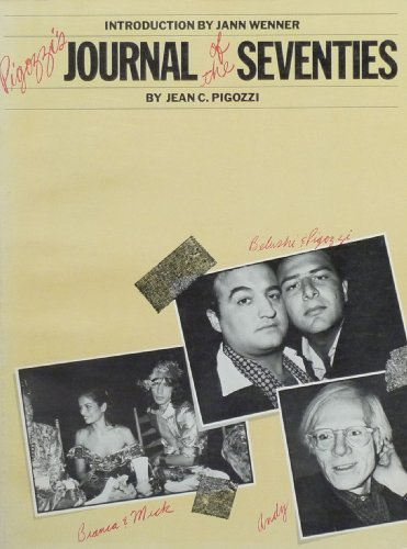 Pigozzi's Journal of the Seventies: Jean C. Pigozzi