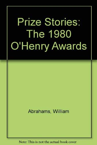 Prize Stories 1980: The O. Henry Awards