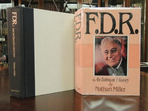 FDR: An Intimate History: Nathan Miller