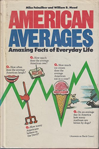 9780385151757: American averages: Amazing facts of everyday life