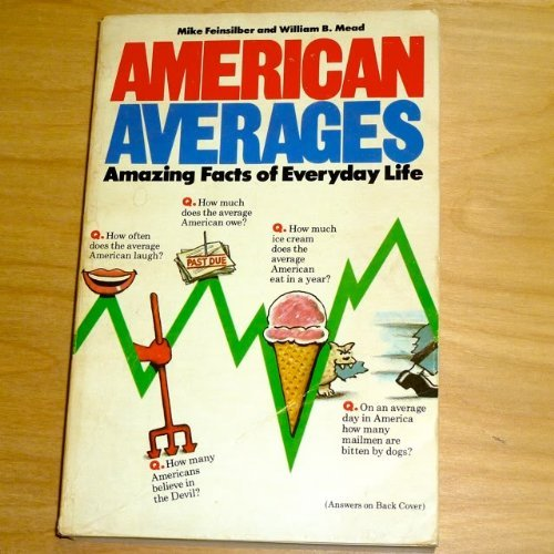 9780385151764: American Averages: Amazing Facts of Everday Life