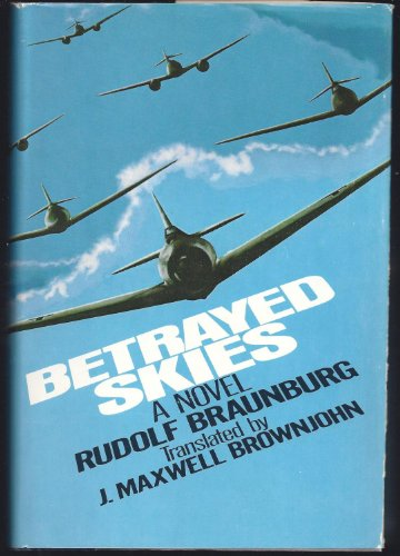 9780385151832: Betrayed skies: A novel