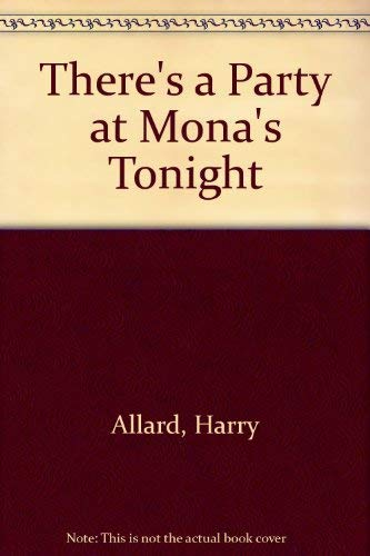 9780385151863: There's a Party at Mona's Tonight