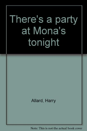 9780385151870: There's a party at Mona's tonight