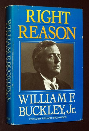Right Reason: William F. Buckley