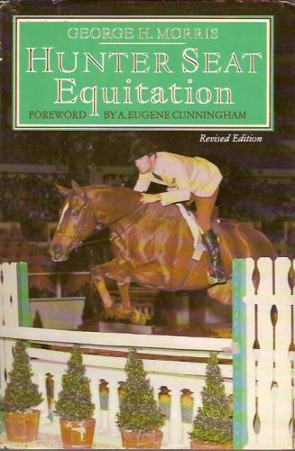 9780385152532: Hunter Seat Equitation