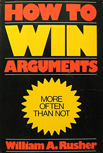 9780385152556: How to win arguments