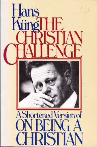 The Christian challenge: A shortened version of: Hans Ku?ng