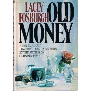 Old Money: Fosburgh, Lacey