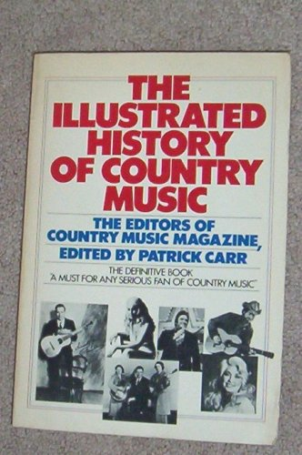 9780385153850 Illustrated History Of Country Music Abebooks