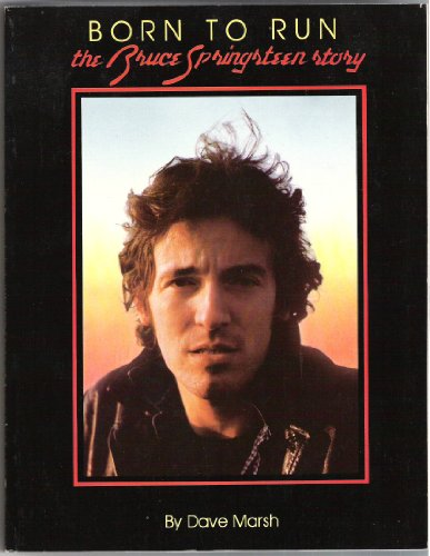 9780385154437: Born to Run: The Bruce Springsteen Story