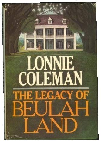 9780385154598: The Legacy of Beulah Land