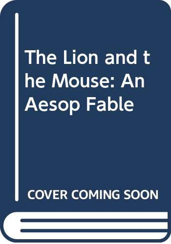 9780385154628: The Lion and the Mouse: An Aesop Fable