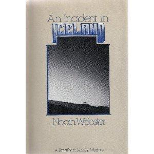An incident in Iceland: Webster, Noah