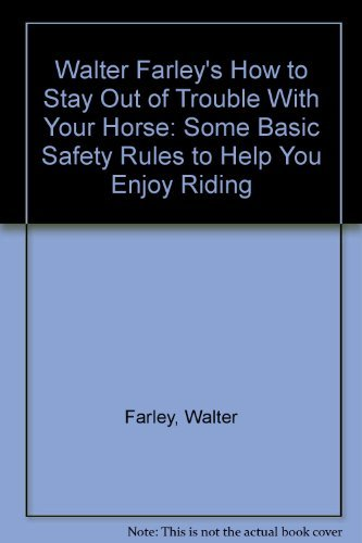 Walter Farley's How to Stay Out of: Farley, Walter