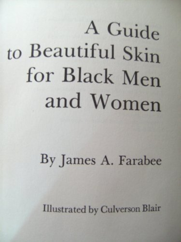 9780385155120: A guide to beautiful skin for Black men and women
