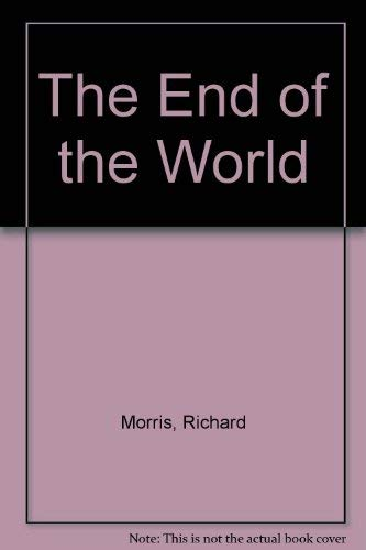 9780385155236: The End of the World
