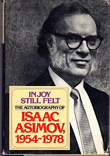 9780385155441: In Joy Still Felt: The Autobiography of Isaac Asimov 1954-1978