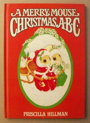 9780385155977: A Merry-Mouse Christmas ABC