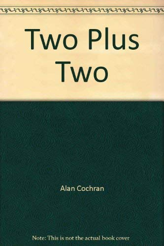 9780385156035: Two plus two