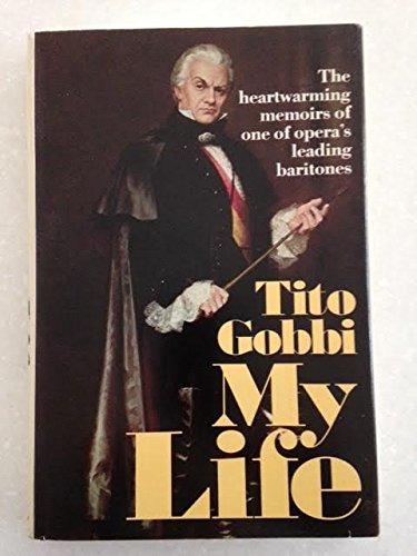 My Life: Gobbi, Tito