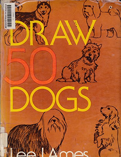 9780385156875: Draw 50 Dogs