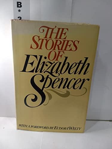 9780385156974: The Stories of Elizabeth Spencer