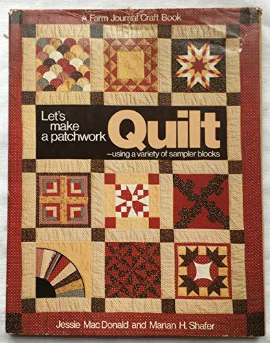 9780385157346: Let's Make a Patchwork Quilt: Using a Variety of Sampler Blocks