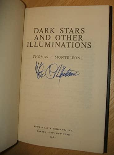 Dark Stars and Other Illuminations: Monteleone, Thomas F.