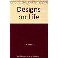Designs on life: A collection of short stories: E. X Ferrars