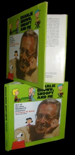 Charlie Brown, Snoopy and Me and All: Schulz, Charles M.