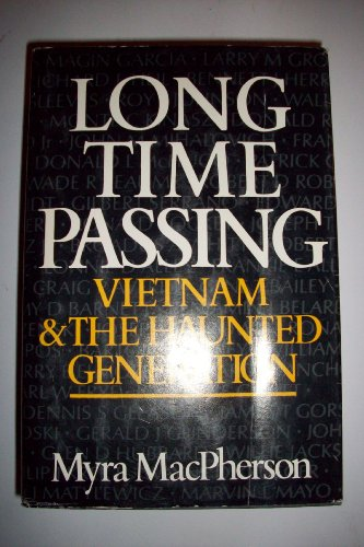 9780385158428: Long Time Passing: Vietnam and the Haunted Generation