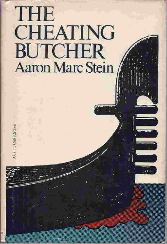 The cheating butcher: Aaron Marc Stein