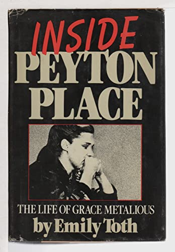 9780385159500: Inside Peyton Place: The life of Grace Metalious