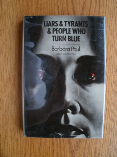 9780385159555: Liars and Tyrants and People Who Turn Blue