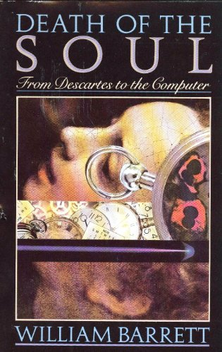9780385159654: Death of the Soul: From Descartes to the Computer